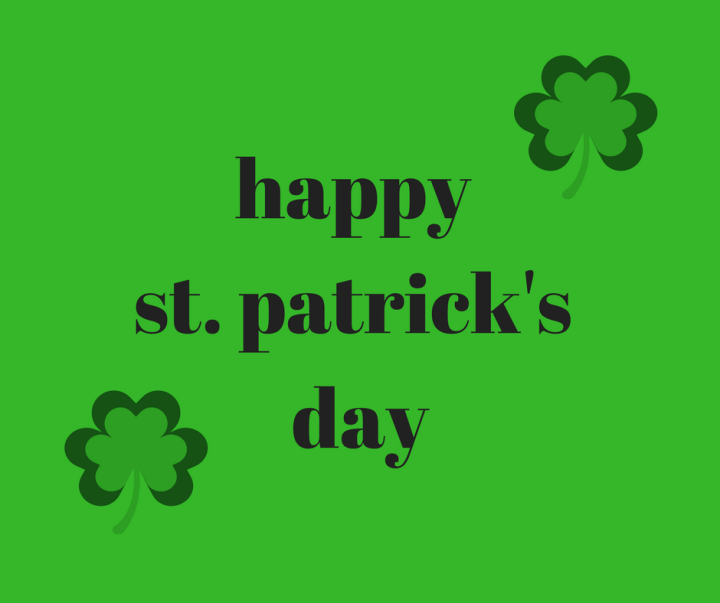 Happy – Early – St Patrick's Day