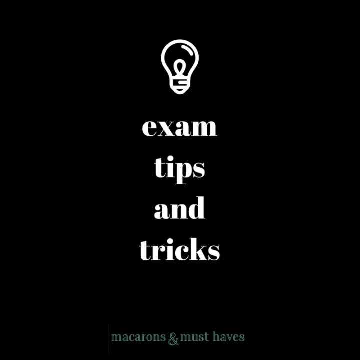 My Exam Tips & Tricks