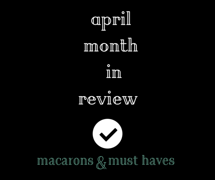 April Month in Review