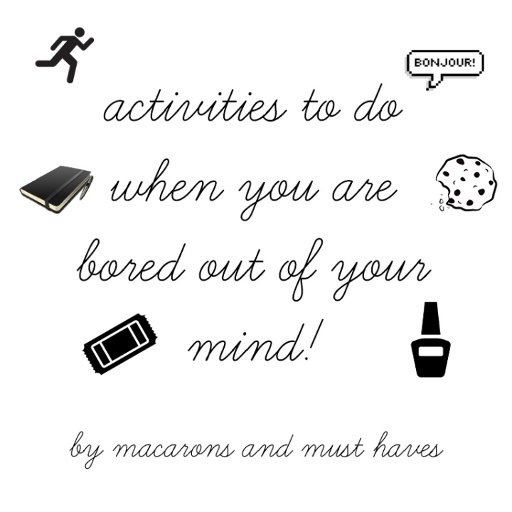 Activities to Do When You are Bored