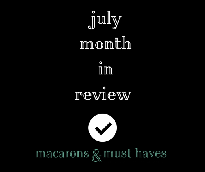 July Month in Review