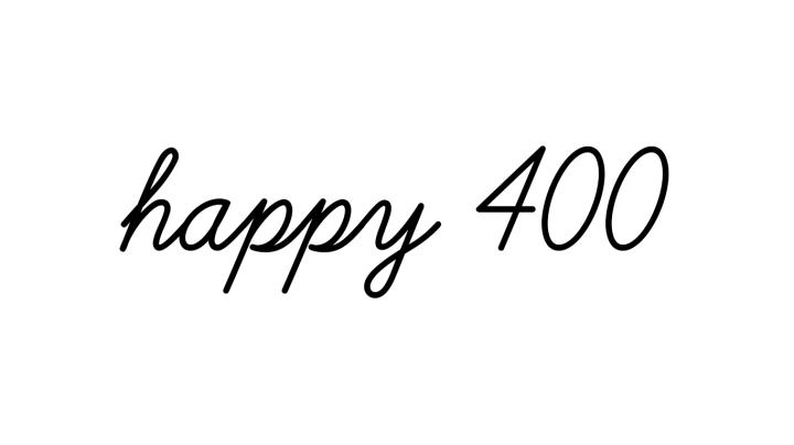 HAPPY 400