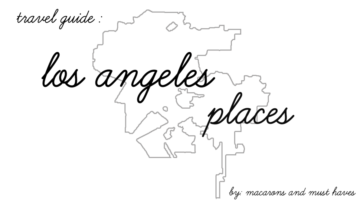 My Favorite LA Places