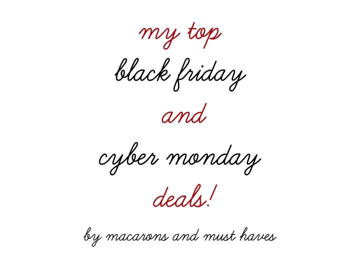 My Top Black Friday + Cyber MondayPicks