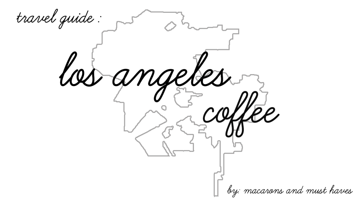 My Favorite LA Coffee Shops