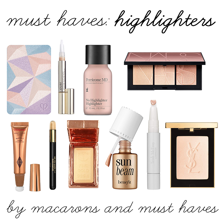 must haves: highlighters